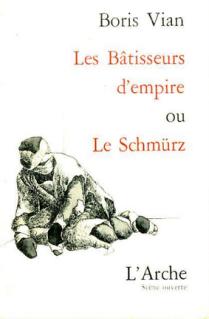 Les Bâtisseurs d'empires, ou le Schmürz